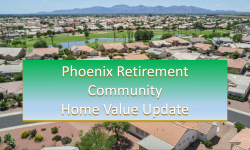 Phoenix retirement community home value update