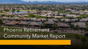 Phoenix Retirement Community Market Report
